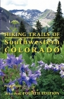 Hiking Trails of Southwestern Colorado Cover Image