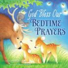 God Bless Our Bedtime Prayers (God Bless Book) Cover Image