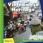 Vietnamese Heritage (21st Century Junior Library: Celebrating Diversity in My Cla) Cover Image