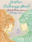 Zodiac Coloring Book For Adults: Coloring Book For Adults Zodiac Signs With Relaxing Designs, Astrological Signs to Color and Display - Relaxation Gif Cover Image