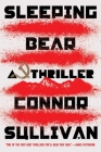 Sleeping Bear: A Thriller Cover Image