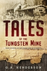 Tales of the Tungsten Mine Cover Image