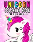 Unicorn Coloring Book For Kids Ages 4-8: Fun Unicorn Activity Book With Beautiful Coloring Pages Cover Image