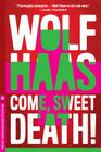 Come, Sweet Death! Cover Image