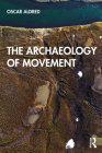 The Archaeology of Movement Cover Image