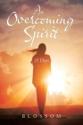 An Overcoming Spirit: 21 Days Cover Image