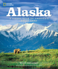 Alaska: A Visual Tour of America's Great Land Cover Image