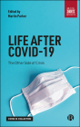 Life After Covid-19: The Other Side of Crisis Cover Image