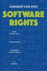 Software Rights: How Patent Law Transformed Software Development in America Cover Image