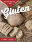 Know Your Food: Gluten Cover Image