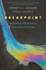 Breakpoint: Reckoning with America's Environmental Crises Cover Image