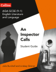 GCSE Set Text Student Guides – AQA GCSE English Literature and Language - An Inspector Calls Cover Image