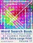 Word Search Book For Seniors: Pro Vision Friendly, 51 Classic Puzzles, 30 Pt. Extra Large Print, Vol. 17 Cover Image