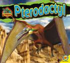 Pterodactyl (Discovering Dinosaurs (Av2 Weigl)) Cover Image