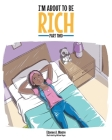 I'm About to Be Rich: Part Two Cover Image