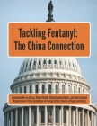 Tackling Fentanyl: The China Connection Cover Image