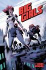 Big Girls, Volume 1 Cover Image