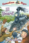 Canadian Flyer Adventures #9: All Aboard! Cover Image