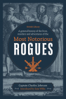 A General History of the Lives, Murders and Adventures of the Most Notorious Rogues Cover Image