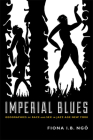 Imperial Blues: Geographies of Race and Sex in Jazz Age New York Cover Image