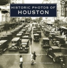 Historic Photos of Houston Cover Image