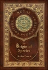 The Origin of Species (Royal Collector's Edition) (Annotated) (Case Laminate Hardcover with Jacket) Cover Image