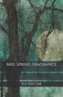 Mrs. Spring Fragrance Cover Image