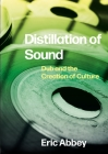 Distillation of Sound: Dub and the Creation of Culture Cover Image