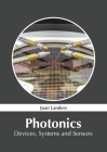 Photonics: Devices, Systems and Sensors Cover Image