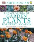 Encyclopedia of Garden Plants for Every Location Cover Image