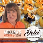 Adelina's Kitchen Dromana: Dolci from my Italian Kitchen Cover Image
