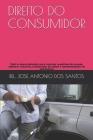 Direito Do Consumidor: Fácil e descomplicado para resolver questões de provas, elaborar resumos, preparação de slides e apresentações de semi Cover Image