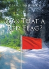 Was That a Red Flag? Cover Image