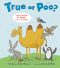 True or Poo?: A Kid's Guide to Animal Facts & Fakes Cover Image