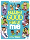 Feeling Good About Me: Explore Your Emotions, Let Go of Your Worries (Buster Wellbeing) Cover Image