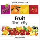 My First Bilingual Book–Fruit (English–Vietnamese) Cover Image