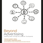 Beyond Advertising Lib/E: Creating Value Through All Customer Touchpoints Cover Image