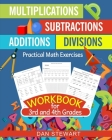 Multiplications, Divisions, Additions, Subtractions Workbook For 3rd and 4th Grades: Practical Math Exercises Cover Image