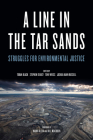 A Line in the Tar Sands: Struggles for Environmental Justice Cover Image