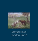Moyser Road: London, SW16 Cover Image