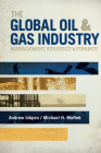 The Global Oil & Gas Industry: Management, Strategy and Finance Cover Image
