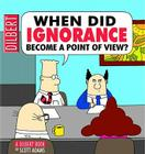 When Did Ignorance Become a Point of View? Cover Image