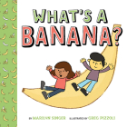 What's a Banana? Cover Image