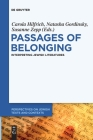 Passages of Belonging: Interpreting Jewish Literatures Cover Image
