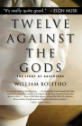 Twelve Against the Gods: The Story of Adventure Cover Image