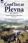 Conflict at Plevna: Two Accounts of the Russo-Turkish War of 1877-78 Cover Image