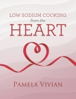 Low Sodium Cooking from the Heart Cover Image