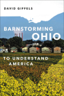 Barnstorming Ohio: To Understand America Cover Image