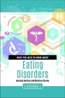 What You Need to Know about Eating Disorders Cover Image