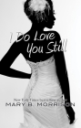I Do Love You Still Cover Image